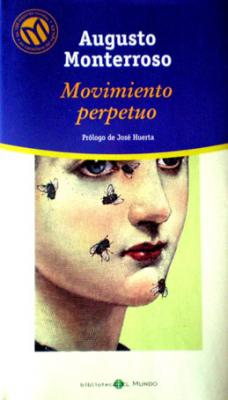 20120425180314-movimiento-perpetuo-augusto-monterroso.jpg