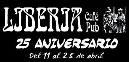 25 aniversario del Pub Liberia